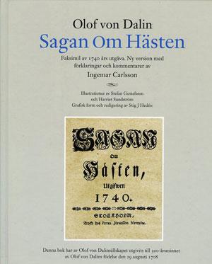 Sagan om hästen : faksimil av 1740 års ut av Olof von Dalin